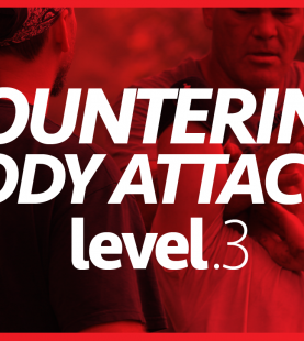 Level 3–Countering Body Attacks P1